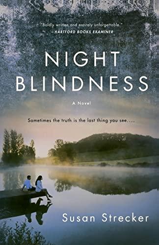Night Blindness: Strecker, Susan