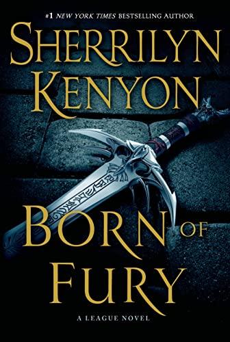 Born of Fury (League: Nemesis Rising): Kenyon, Sherrilyn