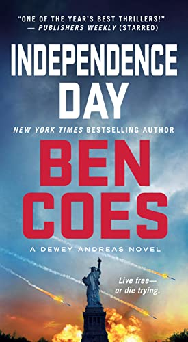 9781250043191: Independence Day: A Dewey Andreas Novel