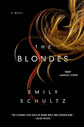 The Blondes (Signed First Edition): Emily Schultz