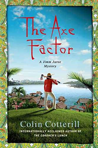 9781250043368: The Axe Factor: A Jimm Juree Mystery (Jimm Juree Mysteries)
