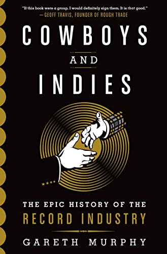 9781250043375: Cowboys and Indies