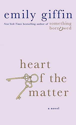Heart of the Matter: A Novel: Giffin, Emily