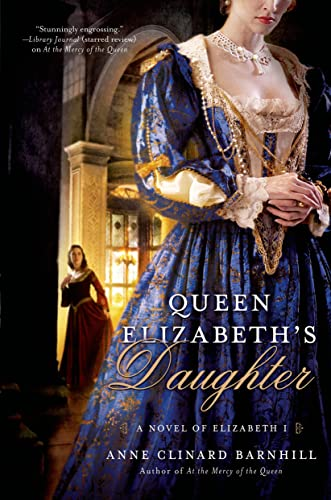 9781250043795: Queen Elizabeth's Daughter: A Novel of Elizabeth I