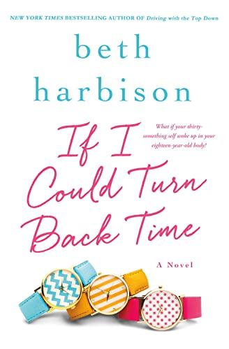 9781250043818: If I Could Turn Back Time: A Novel