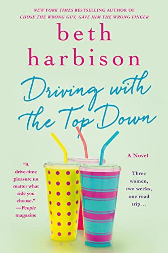 9781250043849: Driving with the Top Down: A Novel