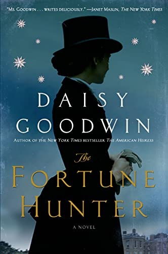 9781250043894: The Fortune Hunter: A Novel