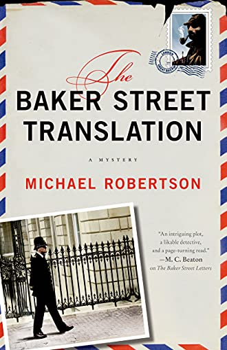 9781250043917: The Baker Street Translation: A Mystery (The Baker Street Letters)