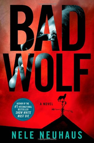 9781250043993: Bad Wolf (Pia Kirchhoff and Oliver Von Bodenstein)