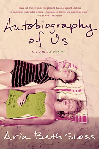 9781250044051: Autobiography of Us: A Novel