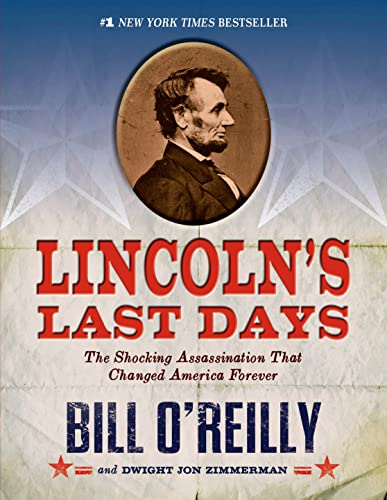 9781250044297: Lincoln's Last Days: The Shocking Assassination that Changed America Forever