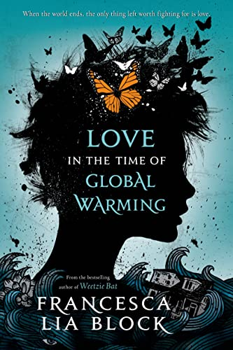 9781250044426: Love in the Time of Global Warming