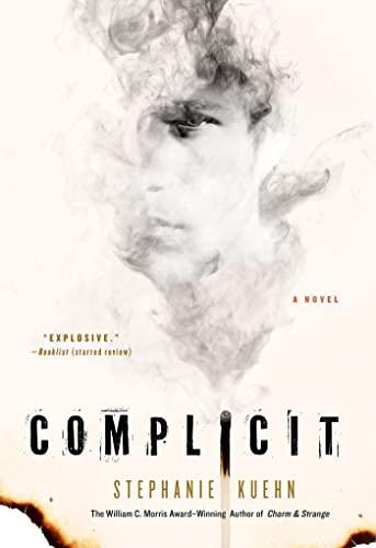 Complicit: Kuehn, Stephanie