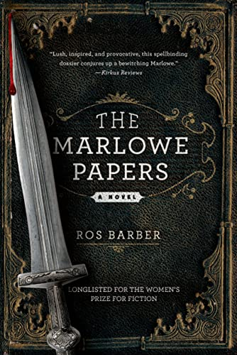 9781250044808: The Marlowe Papers: A Novel