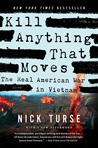 9781250045065: Kill Anything That Moves: The Real American War in Vietnam (American Empire Project)