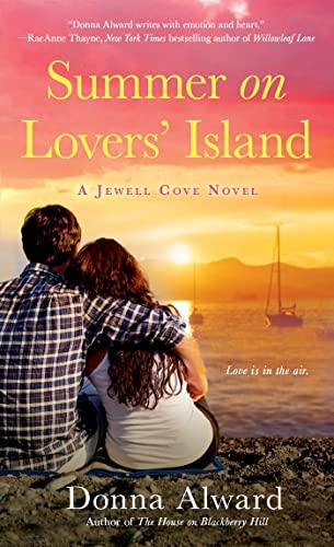 Summer on Lovers' Island (A Jewell Cove Novel): Alward, Donna