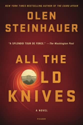 9781250045430: All the Old Knives: A Novel