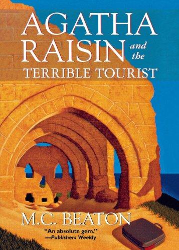 9781250045508: Agatha Raisin and the Terrible Tourist: An Agatha Raisin Mystery (Agatha Raisin Mysteries)