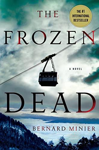 9781250045539: The Frozen Dead: A Novel (Commandant Martin Servaz)