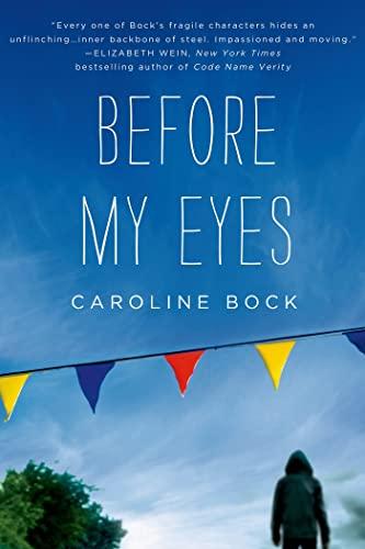 Before My Eyes: Bock, Caroline