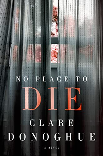 No Place to Die (Mike Lockyer Novels): Donoghue, Clare