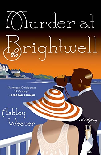 Murder at the Brightwell: A Mystery (An: Ashley Weaver