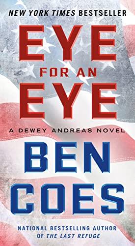 9781250046451: Eye for an Eye: A Dewey Andreas Novel