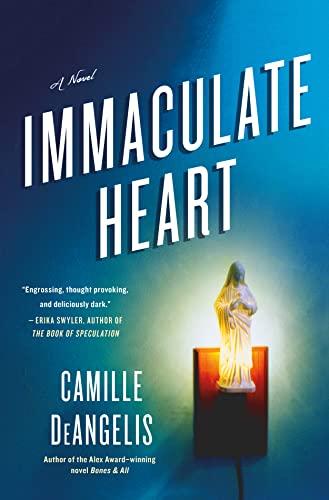 9781250046512: Immaculate Heart: A Novel