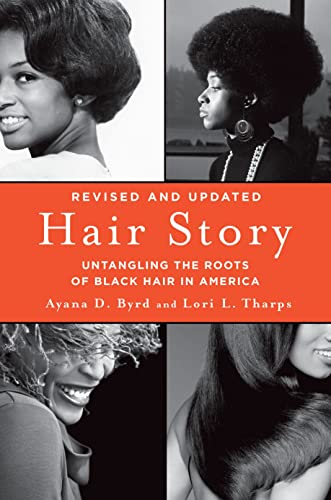 9781250046574: Hair Story: Untangling the Roots of Black Hair in America