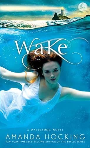 9781250046789: Wake (Watersong)