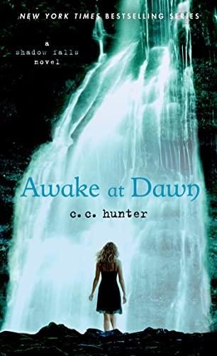 9781250046796: Awake at Dawn (A Shadow Falls Novel)
