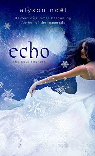 9781250046895: Echo (Soul Seekers)