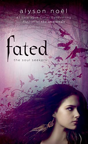 9781250046901: Fated (Soul Seekers)