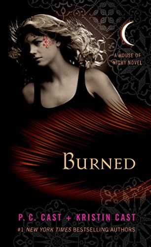 9781250046949: Burned: A House of Night Novel (House of Night Novels)