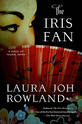 9781250047069: The Iris Fan: A Novel of Feudal Japan (Sano Ichiro Novels)