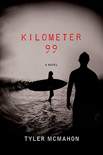 Kilometer 99: McMahon, Tyler