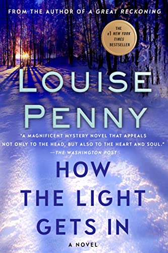 How the Light Gets In: A Chief: Penny, Louise