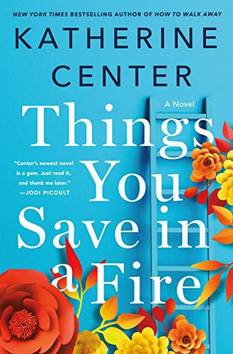 9781250047328: Things You Save in a Fire: A Novel