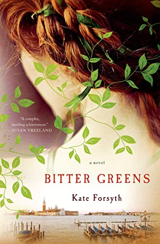 9781250047533: Bitter Greens: A Novel
