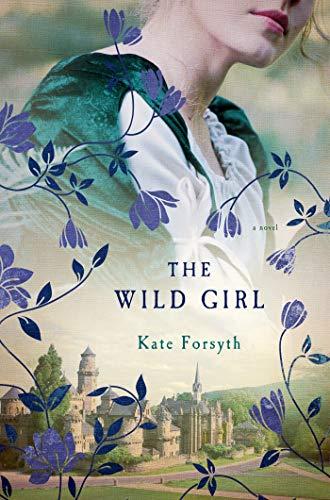 9781250047540: The Wild Girl: A Novel