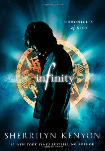 9781250047625: Infinity: Chronicles of Nick
