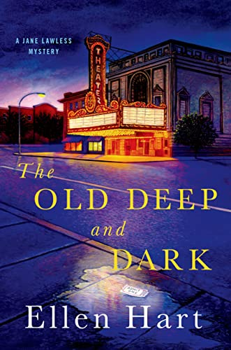 9781250047694: The Old Deep and Dark: A Jane Lawless Mystery (Jane Lawless Mysteries)