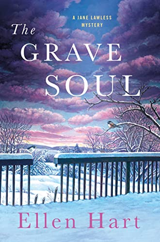 The Grave Soul (Jane Lawless Mysteries): Hart, Ellen