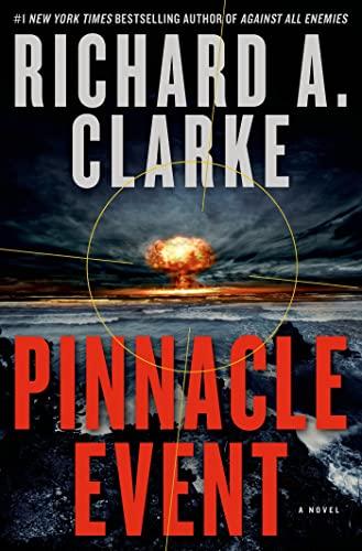 9781250047984: Pinnacle Event: A Novel