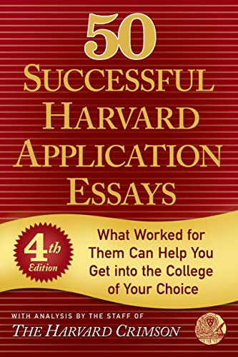 9781250048059: 50 Successful Harvard Application Essays: What Worked for Them Can Help You Get into the College of Your Choice