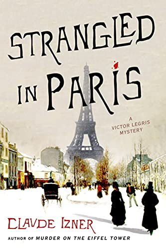 9781250048103: Strangled in Paris: A Victor Legris Mystery (Victor Legris Mysteries)