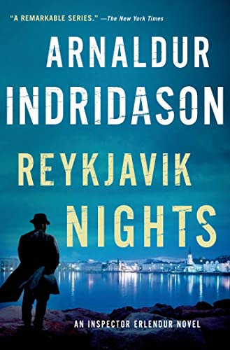 Reykjavik Nights: An Inspector Erlendur Novel (An Inspector Erlendur Series): Indridason, Arnaldur