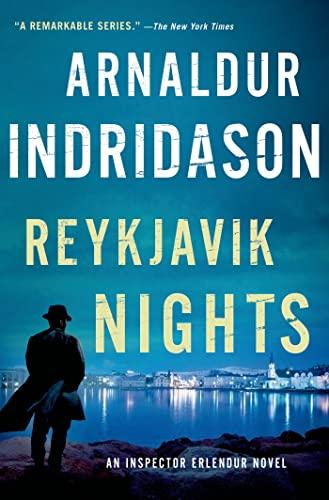 Reykjavik Nights: An Inspector Erlendur Novel (An: Indridason, Arnaldur