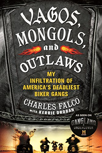 9781250048462: Vagos, Mongols, and Outlaws: My Infiltration of America's Deadliest Biker Gangs