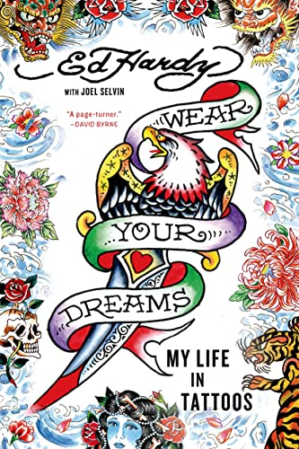 9781250048479: Wear Your Dreams: My Life in Tattoos